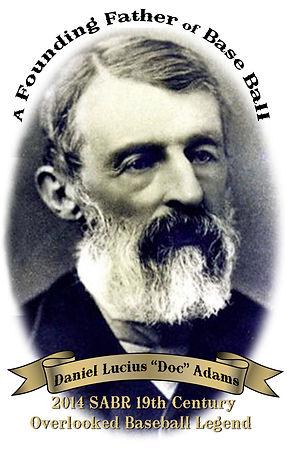 Daniel Lucius Doc Adams Baseball Pioneer