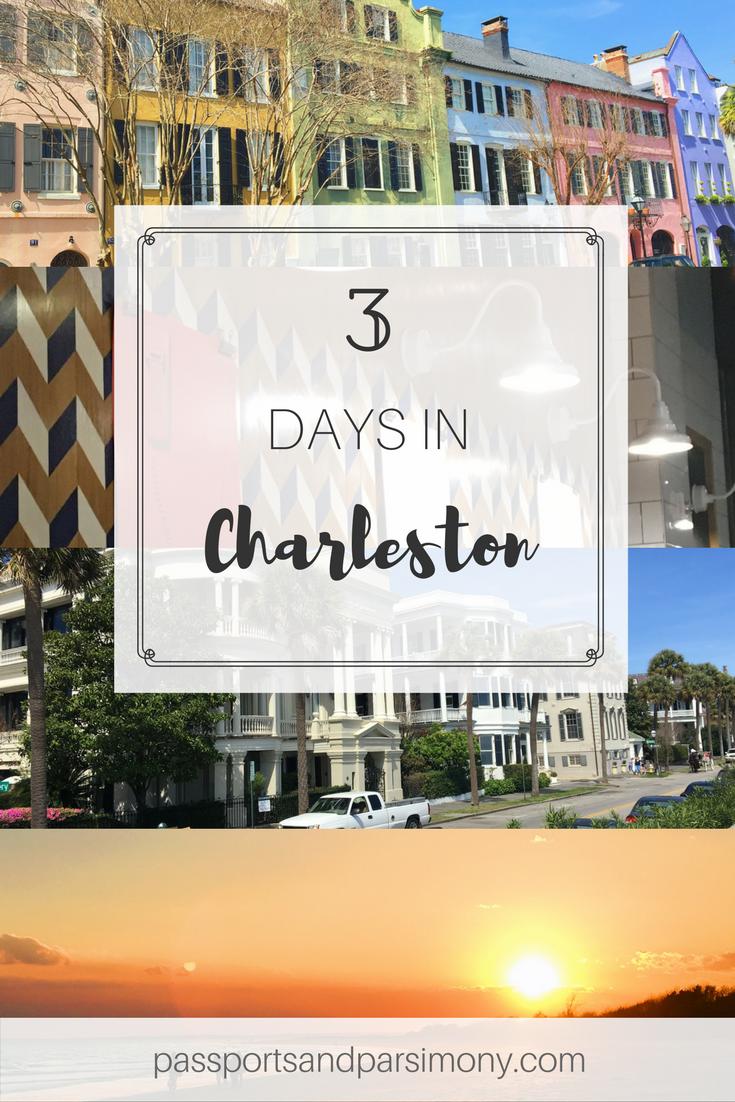 3 days in Charleston south carolina
