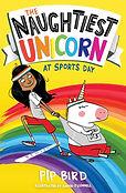 Naughtiest Unicorn at Sports Day.jpg