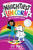 Naughtiest Unicorn and the School Disco.