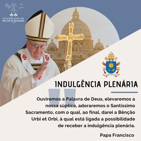 Arquidiocese de São Luís - INDULGÊNCIA PLENÁRIA