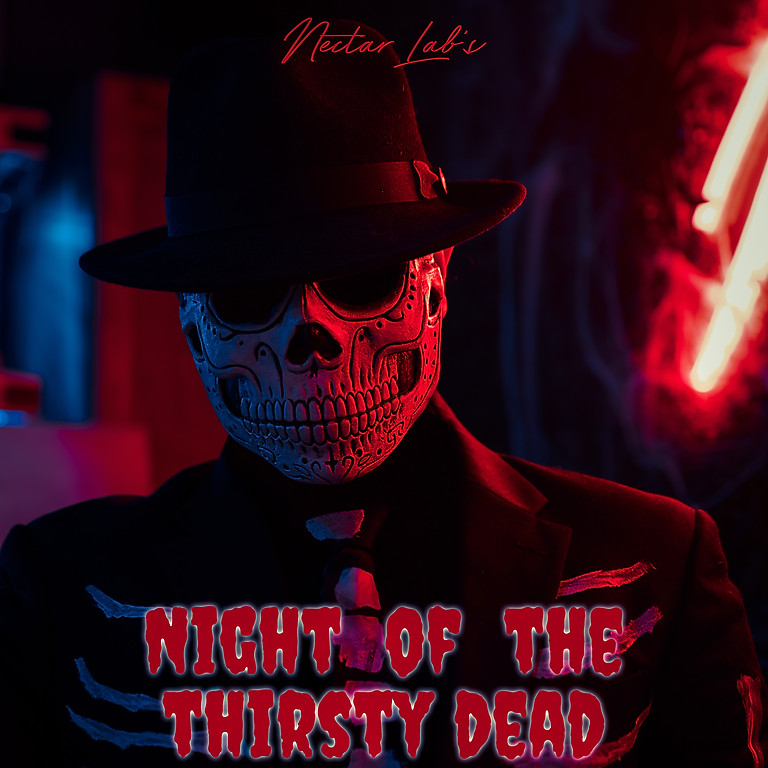 Night of the Thirsty Dead💀👻🎃