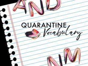 Quarantine Vocabulary