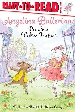 Angelina Ballerina Practice makes Perfec