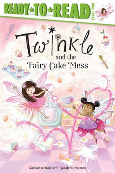 Twinkle and the Fairy Cake Mess book