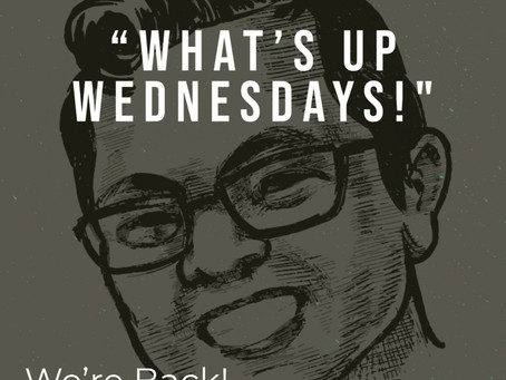 What's Up Wednesdays: Reboot