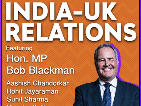 Review :- India-UK Relations with Bob Blackman MP & Bharatvaarta