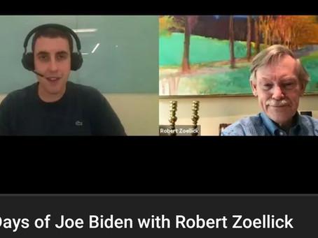100 days of Joe Biden with Robert B. Zoellick