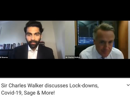 Sir Charles Walker discusses Lock-downs, Covid-19, Sage & More!