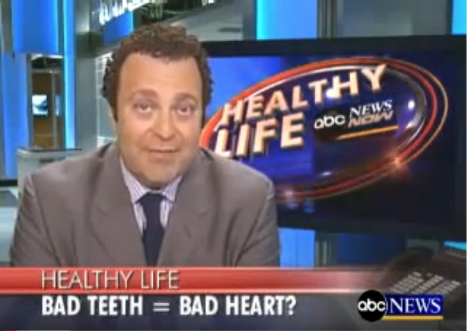 ABC News: Bad Teeth = Bad Heart