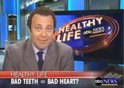 ABC News: Bad Teeth = Bad Heart