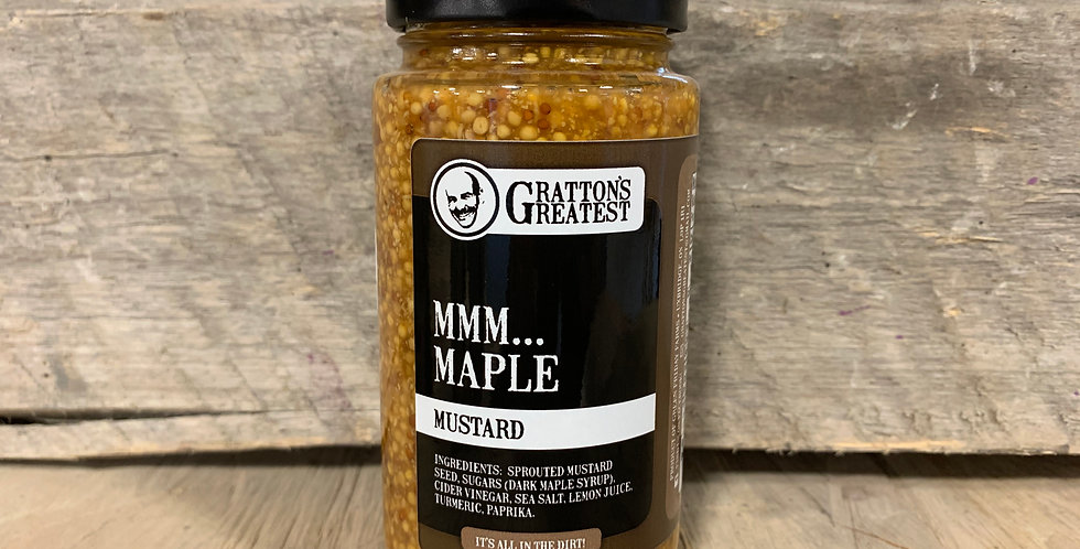 Gratton's Greatest MMM... Maple Mustard