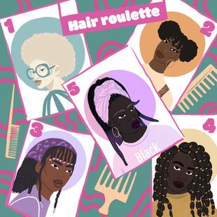 Hair roulette