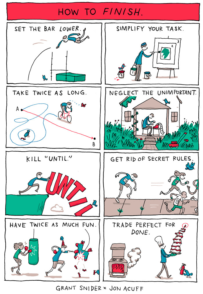 """""""How to Finish"""" comic by Grant Snider."""