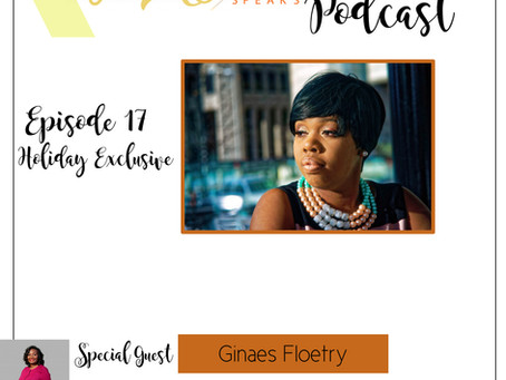 Te'Ara Speaks Podcast Season 1 Episode 17 Holiday Exclusive Only God Knows with Ginaes Floetry
