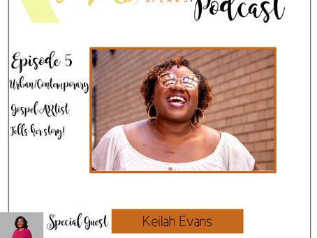 Te'Ara Speaks Podcast Season 1 Episode 5 Bigger Than This with Keilah Evans