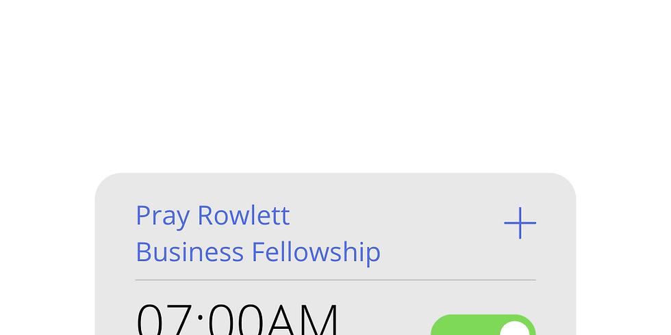 Pray Rowlett Business Fellowship