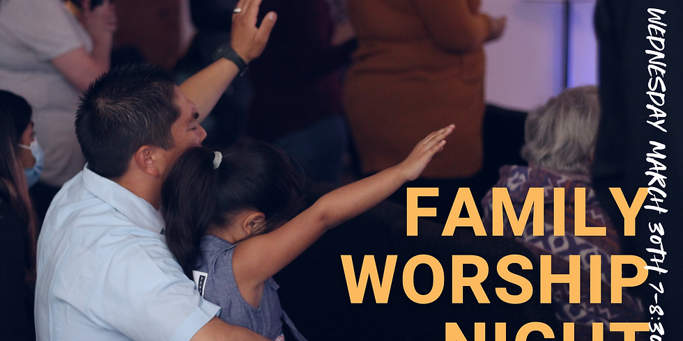 Family Worship Night