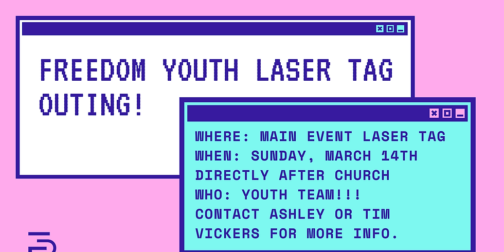 Freedom Youth Laser Tag!