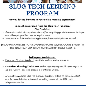 The Slug Tech Lending Program is here for you!
