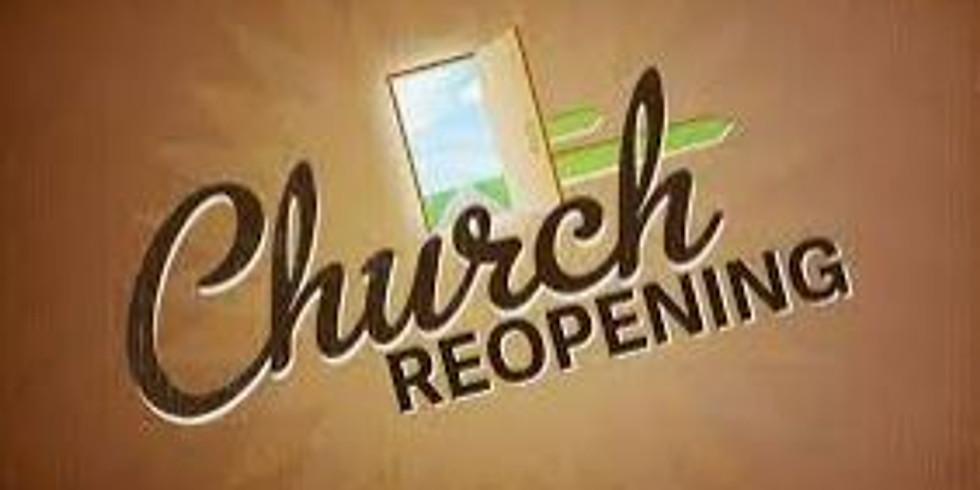 Church Reopening!!!