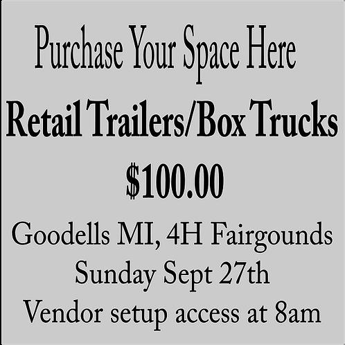 September 27th Goodells MI Trailer or Truck (Swipe For Other Options)