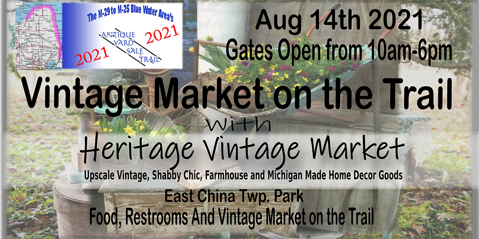 Heritage Market On The Trail August 14th 2021