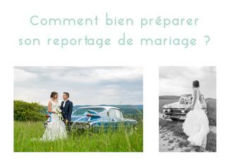 Comment bien préparer son reportage de mariage ?