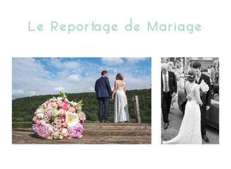 Le reportage de mariage