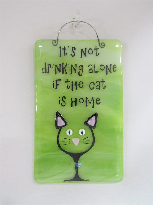 """It's Not Drinking Alone"" Cat/Dog Glass Tile"