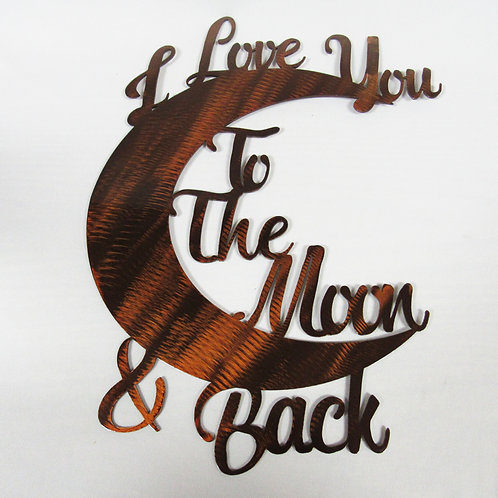 """I Love You To The Moon and Back"" Metal Wall Art"