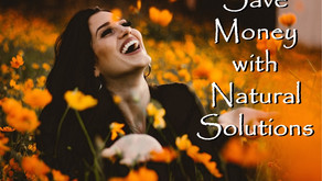 Save money with natural solutions