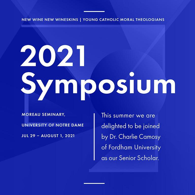 2021 New Wine New Wineskins Symposium