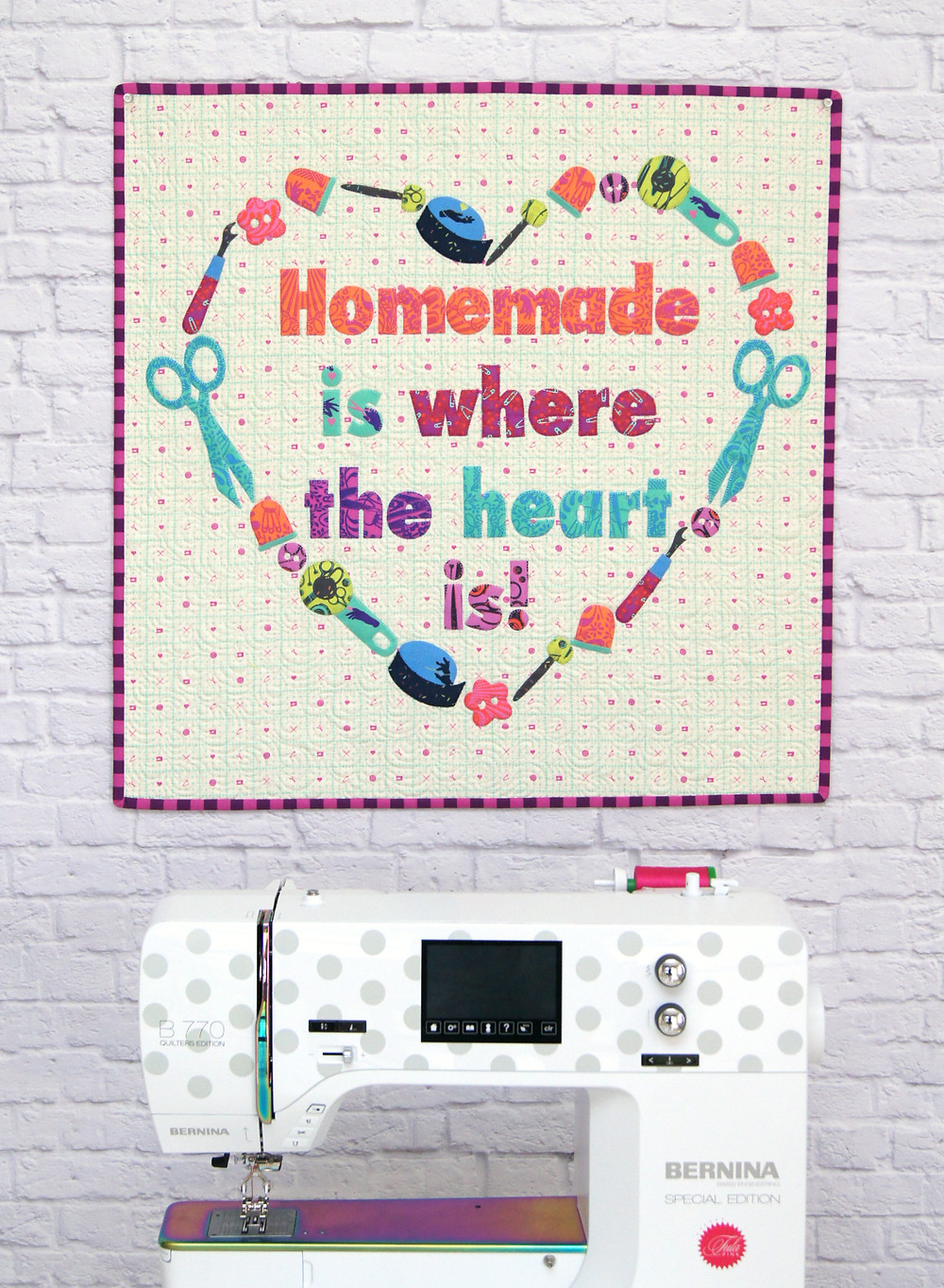 homemade is where the heart is mini quilt bernina tula pink sewing machine