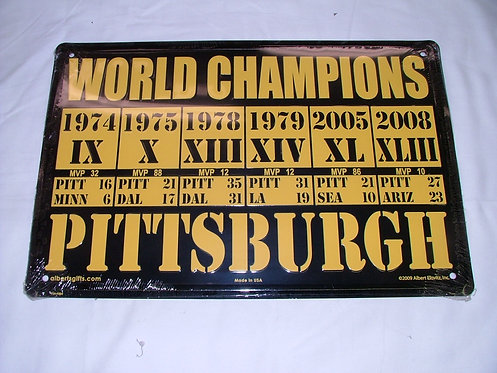 Steeler World Champs Sign #2