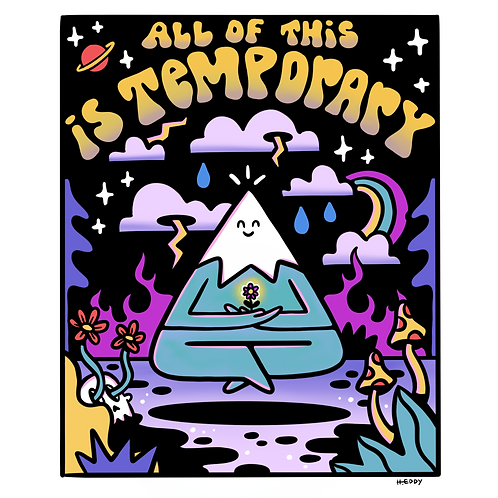 All Of This Is Temporary
