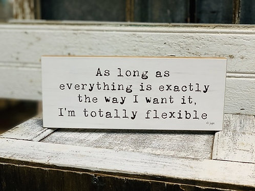 Block Sign - Flexible