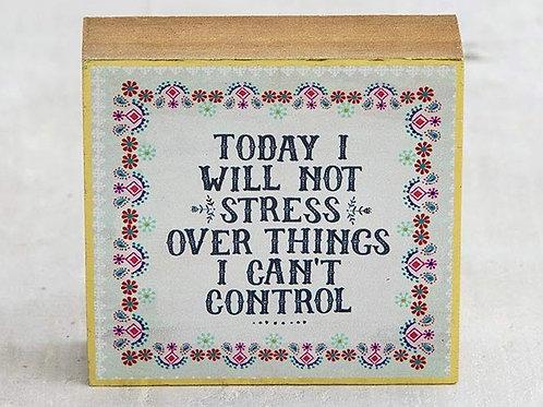 Tiny Block Sign 3x3 - Not Stress