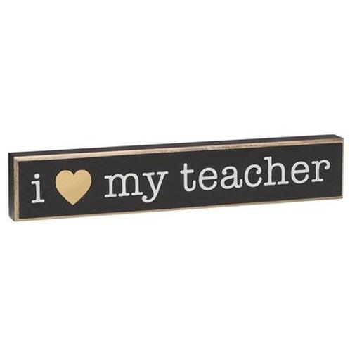 I Love My Teacher Sign