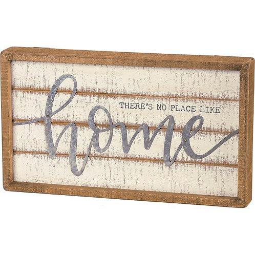 Box Sign 14 x 8 -No Place Like Home