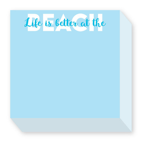 Life Is Better At The Beach Notepad