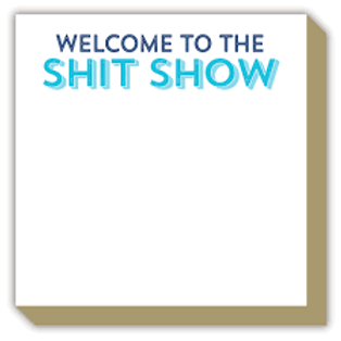 Shit Show Luxe Notepad