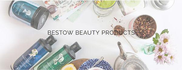 Bestow Beauty Range