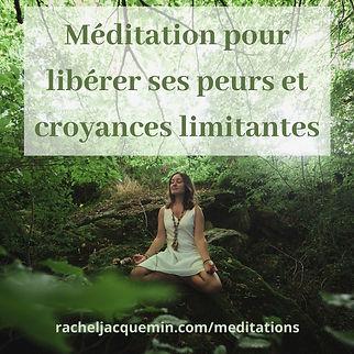 Meditation_pour_liberer_ses_peurs_et_ses_croyances_limitantes