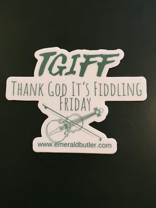 TGIFF Bumper Sticker