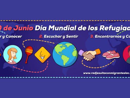 Día Mundial de los Refugiados: 20 de Junio.