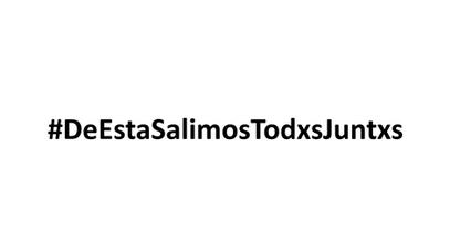 #DeEstaSalimosTodxsJuntxs.png