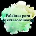 003_SC_MHLE_Botones-Web_Palabras-para-lo