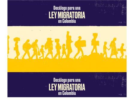 Décalogo para una Ley Migratoria en Colombia