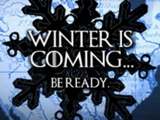 """""""Winter is Coming!"""""""
